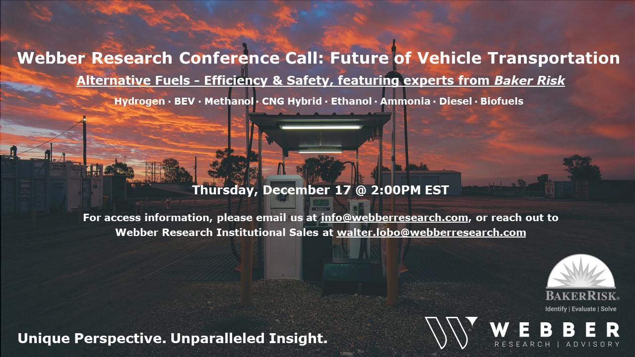 Conference Call: Future Of Vehicle Transportation – Alternative Fuels Efficiency & Safety w/ Baker Risk, 12/17 @2PM