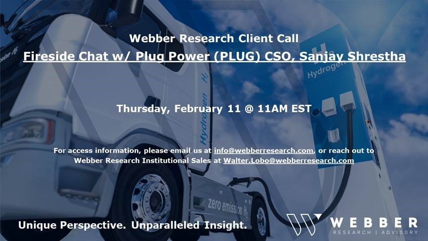 Fireside Chat: Plug Power (PLUG) CSO Sanjay Shrestha – Thursday Feb. 11th @ 11am