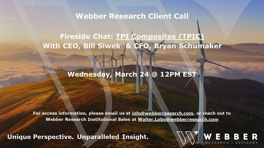 Webber Research: Fireside Chat w/ TPIC CEO Bill Siwek – Weds 3/24 @12pm