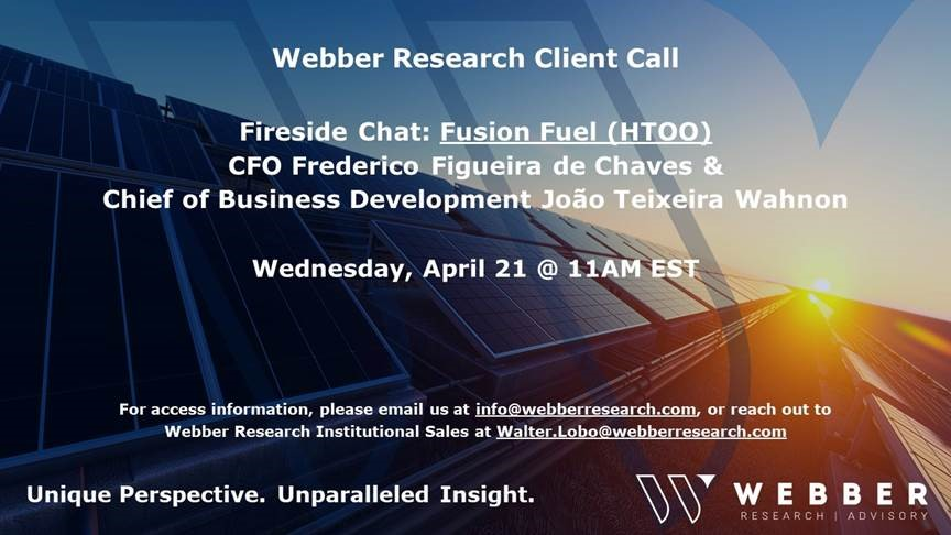 Fireside Chat: Fusion Fuel (HTOO) CFO Fredercio Chaves & CoBD Joao Wahnon – Weds 04/21 @11AM EST
