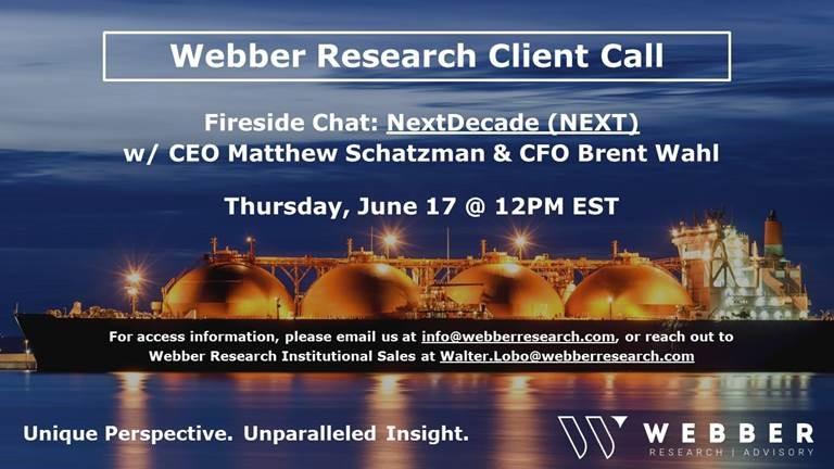 Fireside Chat: NextDecade LNG (NEXT) CEO Matt Schatzman & CFO Brent Wahl – Thursday, 06/17 @12PM